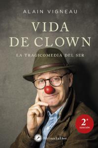 vida de clown alain vigneau